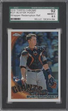2010 Topps Chrome Wrapper Redemption [Base] Refractor #221 - Buster Posey [SGC 92]