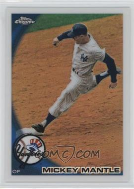 2010 Topps Chrome Wrapper Redemption [Base] Refractor #226 - Mickey Mantle