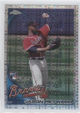 2010 Topps Chrome X-Fractor #174 - Jason Heyward