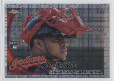 2010 Topps Chrome X-Fractor #198 - Carlos Santana