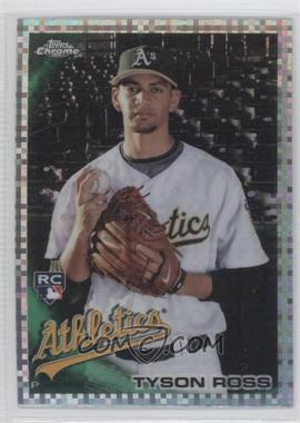 2010 Topps Chrome X-Fractor #204 - Tyson Ross