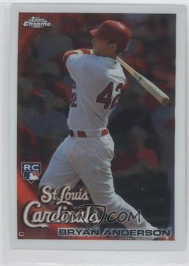 2010 Topps Chrome #172 - Bryan Anderson