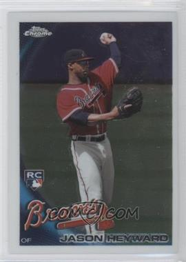 2010 Topps Chrome #174 - Jason Heyward