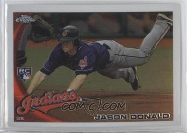 2010 Topps Chrome #180 - Jason Donald