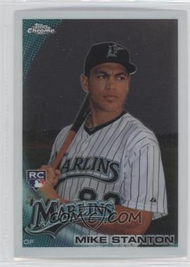 2010 Topps Chrome #190 - Mike Stanton
