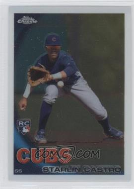 2010 Topps Chrome #195 - Starlin Castro