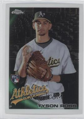 2010 Topps Chrome #204 - Tyson Ross