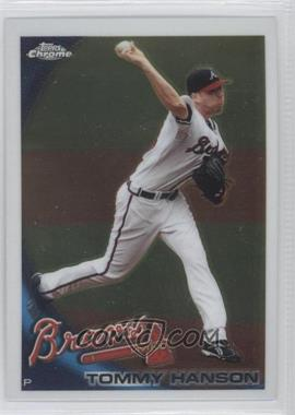 2010 Topps Chrome #8 - Tommy Hanson