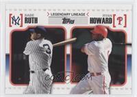 Babe Ruth, Ryan Howard