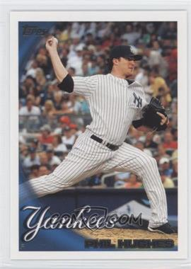 2010 Topps New York Yankees - [Base] #NYY4 - Phil Hughes