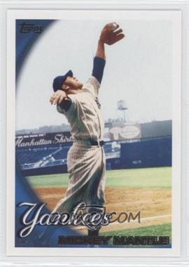 2010 Topps New York Yankees #NYY7 - Mickey Mantle