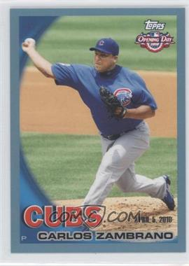 2010 Topps Opening Day - [Base] - Blue #178 - Carlos Zambrano /2010