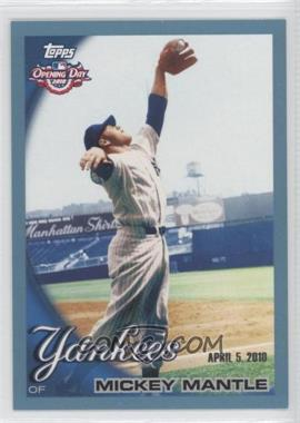 2010 Topps Opening Day - [Base] - Blue #7 - Mickey Mantle /2010