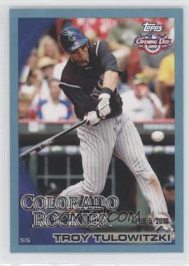 2010 Topps Opening Day Blue #188 - Troy Tulowitzki /2010