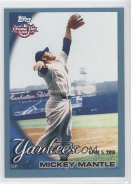 2010 Topps Opening Day Blue #7 - Mickey Mantle /2010