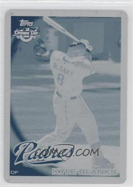 2010 Topps Opening Day Printing Plate Cyan #31 - Kyle Blanks /1