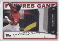 Hank Conger /5
