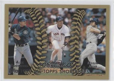 2010 Topps The Cards Your Mom Threw Out #CMT164 - 1998 All-Topps Shortstops (Alex Rodriguez, Nomar Garciaparra, Derek Jeter)