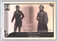 Abraham Lincoln vs. Jefferson Davis /99