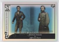 Abraham Lincoln, Jefferson Davis /399