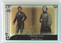 Abraham Lincoln vs. Jefferson Davis /50