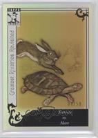 Tortoise vs. Hare /50