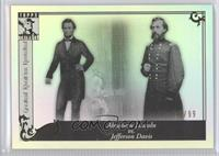 Abraham Lincoln vs. Jefferson Davis /99