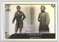 Abraham Lincoln, Jefferson Davis