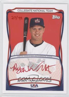 2010 Topps USA Baseball Team - Autographs - Red Ink #A-42 - Ryan Wright /99