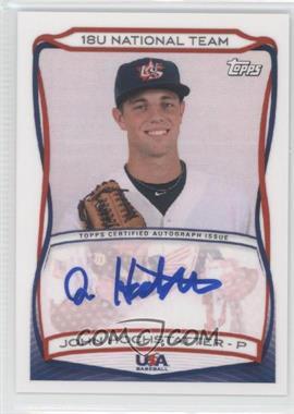 2010 Topps USA Baseball Team Autographs #A-13 - John Hochstatter
