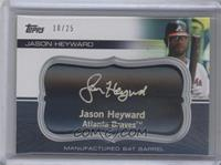 Jason Heyward /25