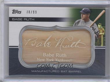 2010 Topps Update Series Manufactured Bat Barrels #MBB-115 - Babe Ruth /99
