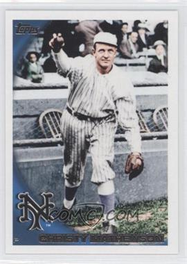 2010 Topps #80.2 - Christy Mathewson (Legend)