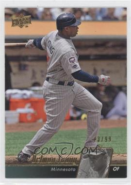 2010 Upper Deck - [Base] - Gold #307 - Delmon Young /99