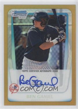 2011 Bowman - Chrome Prospects Autograph - Gold Refractor #BCP104 - Ben Gamel /50