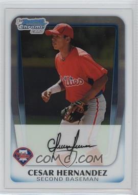 2011 Bowman - Chrome Prospects #BCP122 - Cesar Hernandez