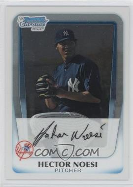 2011 Bowman - Chrome Prospects #BCP17 - Hector Noesi