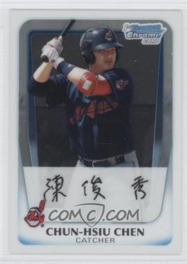 2011 Bowman - Chrome Prospects #BCP26 - Chun-Hsiu Chen