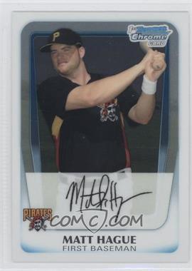 2011 Bowman - Chrome Prospects #BCP84 - Matt Hague