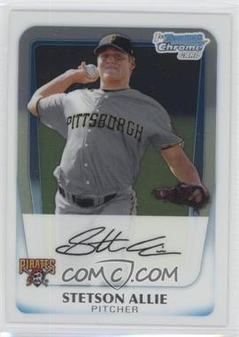 2011 Bowman - Chrome Prospects #BCP86 - Stetson Allie