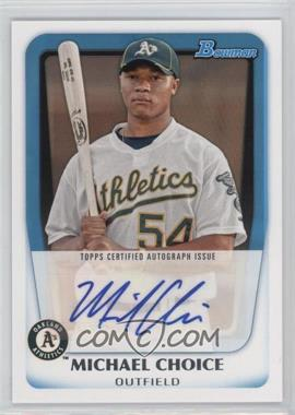 2011 Bowman - Prospects Autograph #BPA-MC - Michael Choice