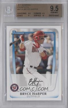 2011 Bowman - Prospects #BP1.1 - Bryce Harper (Base) [BGS9.5]