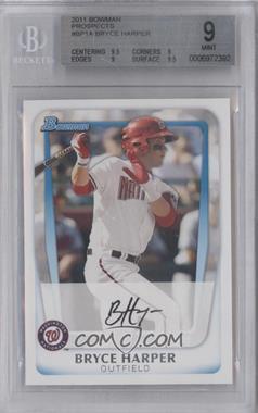 2011 Bowman - Prospects #BP1.1 - Bryce Harper (Base) [BGS9]