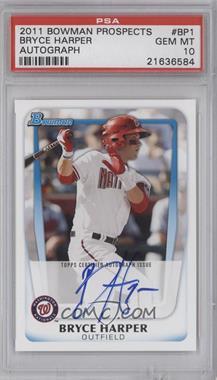 2011 Bowman - Prospects #BP1.2 - Bryce Harper (Autograph) [PSA10]
