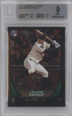 2011 Bowman Chrome - [Base] #203 - Brandon Belt [BGS 9]