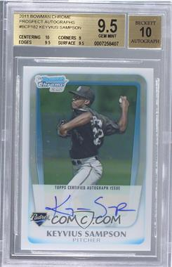 2011 Bowman Chrome - Prospects Autograph #BCP182 - Keyvius Sampson [BGS9.5]