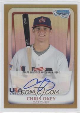 2011 Bowman Chrome - USA 18U National Team Autograph Refractor - Gold #18U-17 - Chris Okey /50