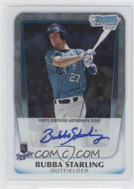2011 Bowman Chrome Draft Picks & Prospects Prospects Certified Autographs #BCAP-BS - Bubba Starling