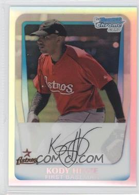 2011 Bowman Chrome Multi-Product Insert [Base] Refractor #BCP16 - Kody Hinze /799