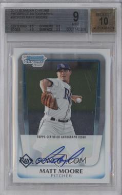 2011 Bowman Chrome Prospects Certified Autographs [Autographed] #BCP220 - Matt Moore [BGS9]